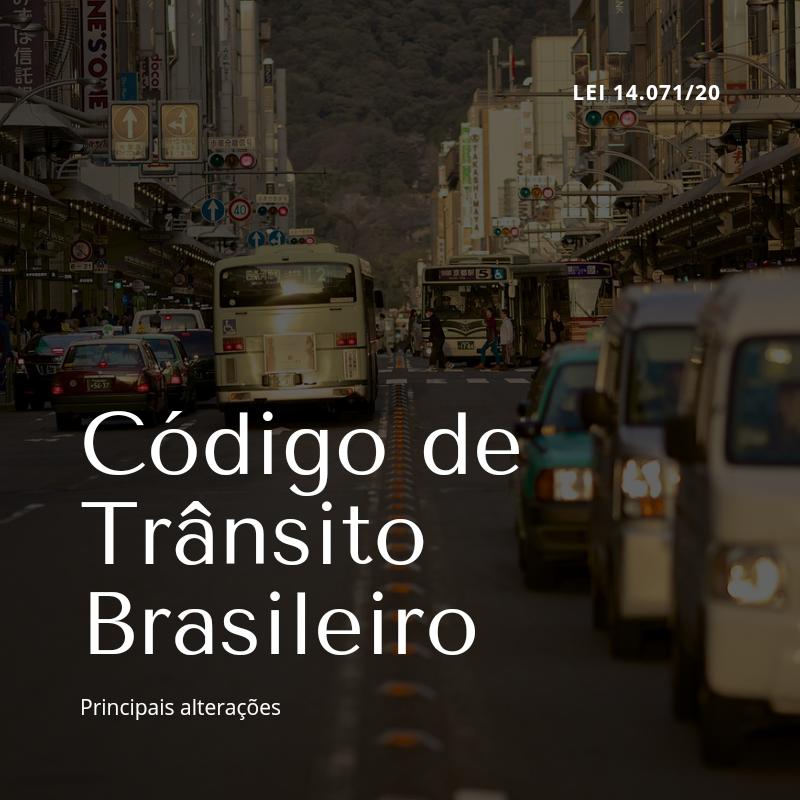 Principais alterações no Código de Trânsito Brasileiro